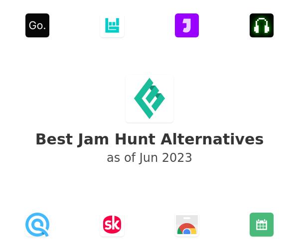 Best Jam Hunt Alternatives