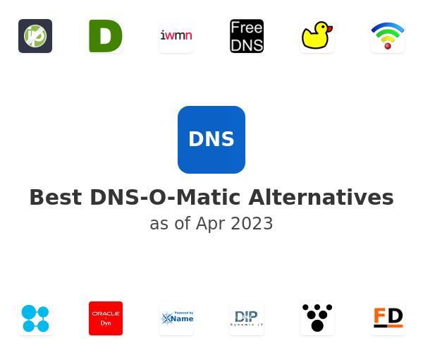 Best DNS-O-Matic Alternatives