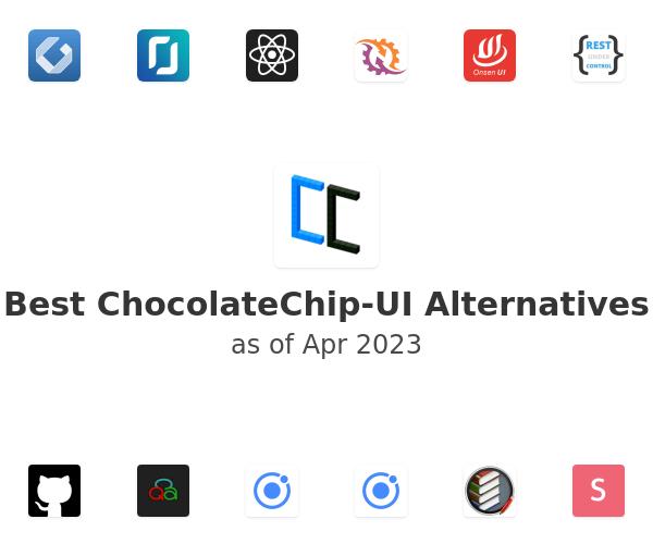 Best ChocolateChip-UI Alternatives