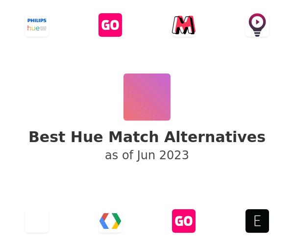 Best Hue Match Alternatives