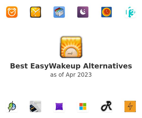 Best EasyWakeup Alternatives