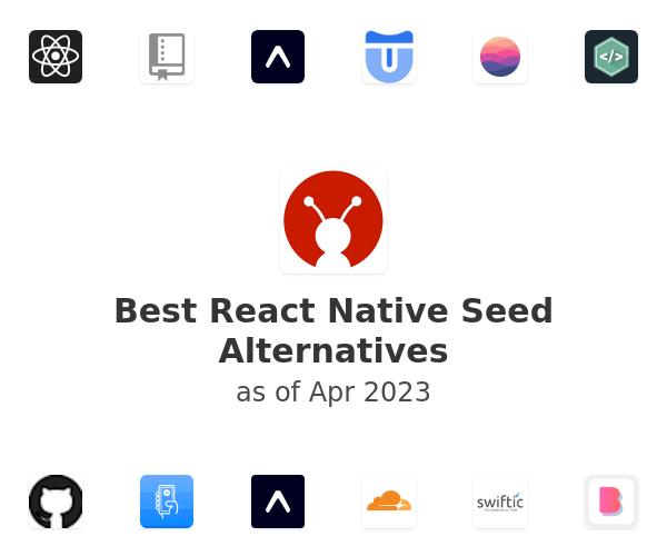 Best React Native Seed Alternatives