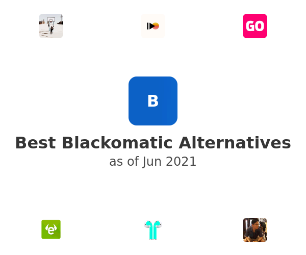 Best Blackomatic Alternatives
