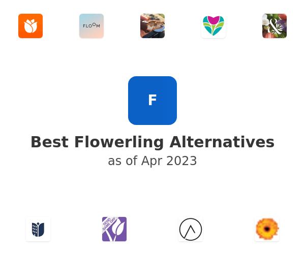 Best Flowerling Alternatives