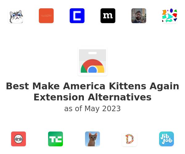 Best Make America Kittens Again Alternatives