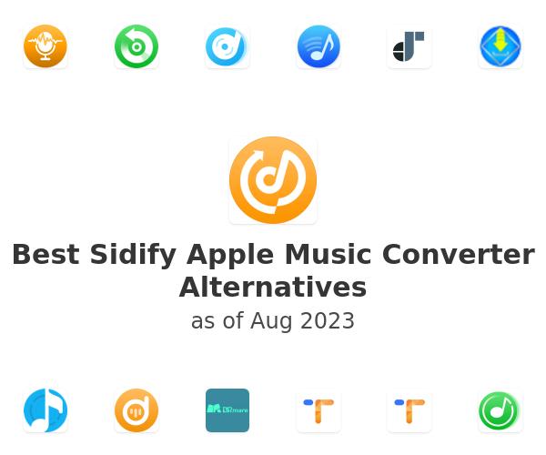 Best Sidify Apple Music Converter Alternatives