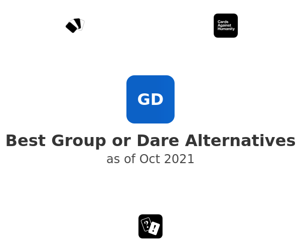 Best Group or Dare Alternatives
