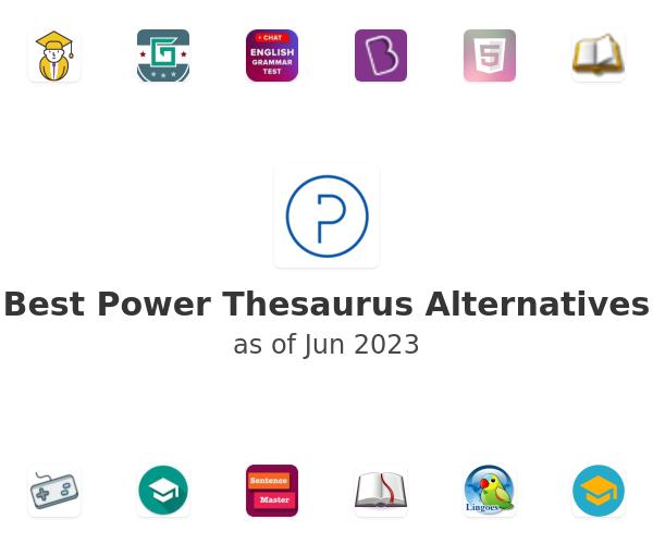 Best Power Thesaurus Alternatives
