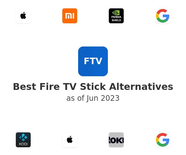 Best Fire TV Stick Alternatives