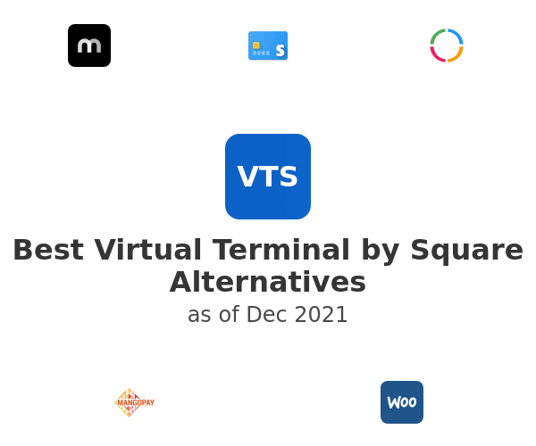 Best Virtual Terminal by Square Alternatives