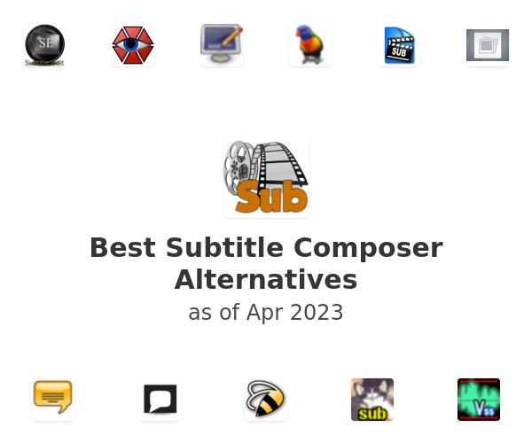 Best Subtitle Composer Alternatives