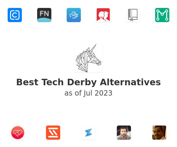 Best Tech Derby Alternatives