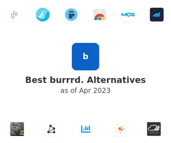 Best burrrd. Alternatives