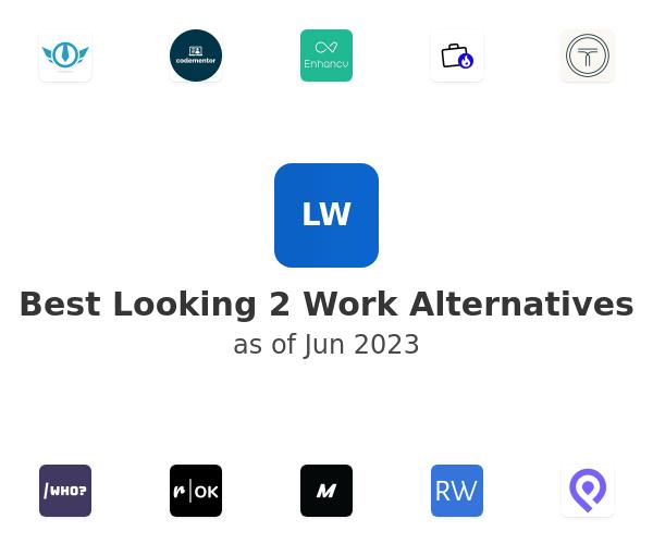 Best Looking 2 Work Alternatives