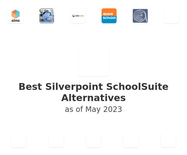 Best Silverpoint SchoolSuite Alternatives