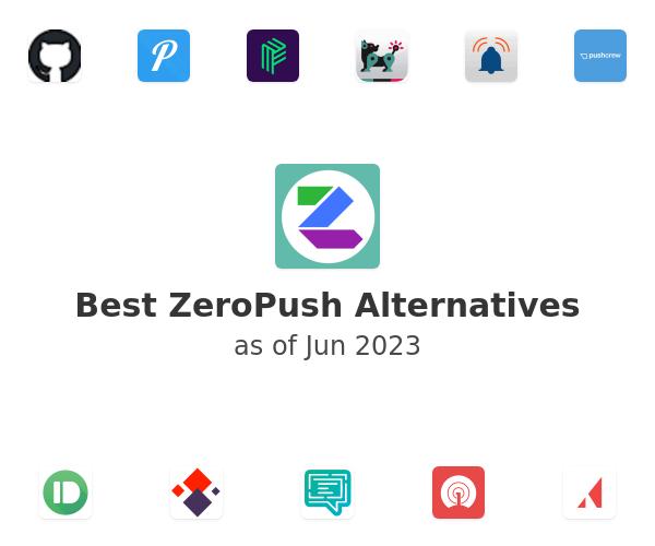 Best ZeroPush Alternatives