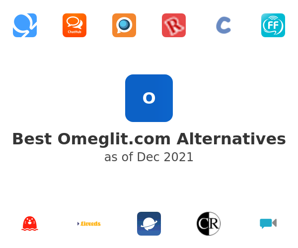 Best Omeglit.com Alternatives