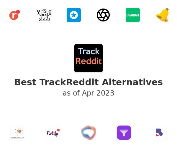 Best TrackReddit Alternatives