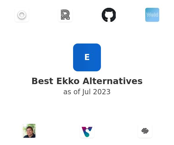 Best Ekko Alternatives