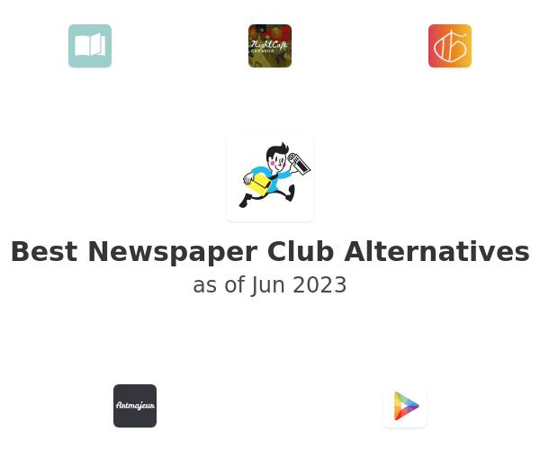 Best Newspaper Club Alternatives