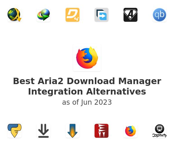 Best Aria2 Download Manager Integration Alternatives