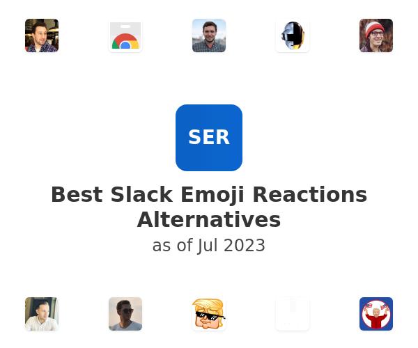 Best Slack Emoji Reactions Alternatives