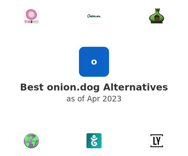 Best onion.dog Alternatives