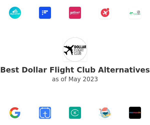 Best Dollar Flight Club Alternatives