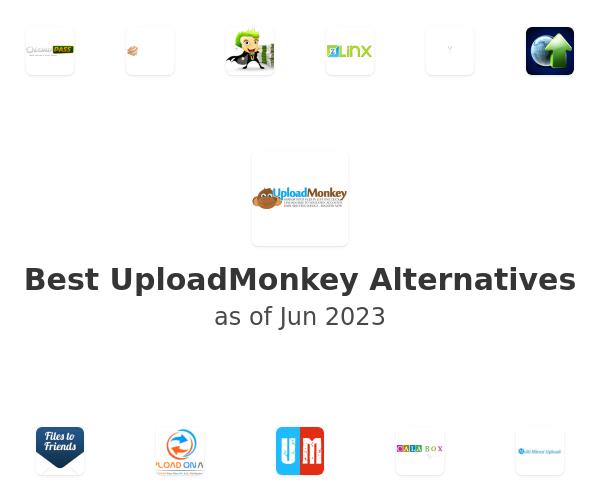 Best UploadMonkey Alternatives