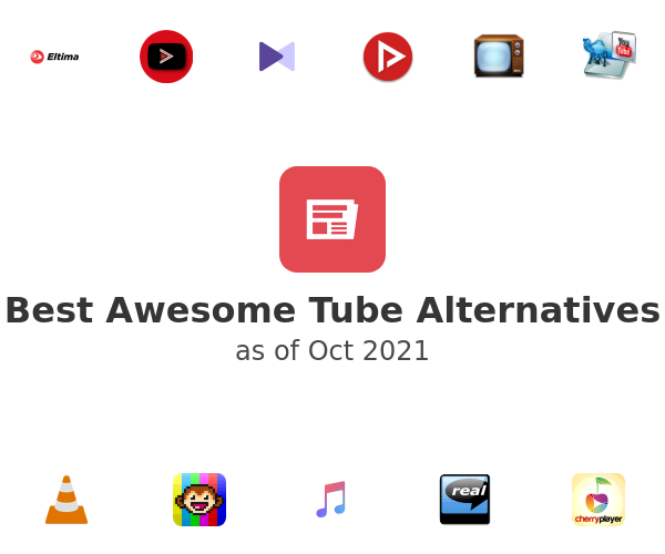 Best Awesome Tube Alternatives