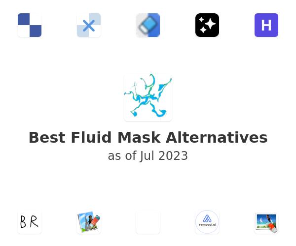 Best Fluid Mask Alternatives