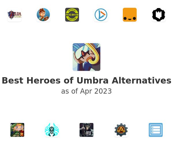 Best Heroes of Umbra Alternatives