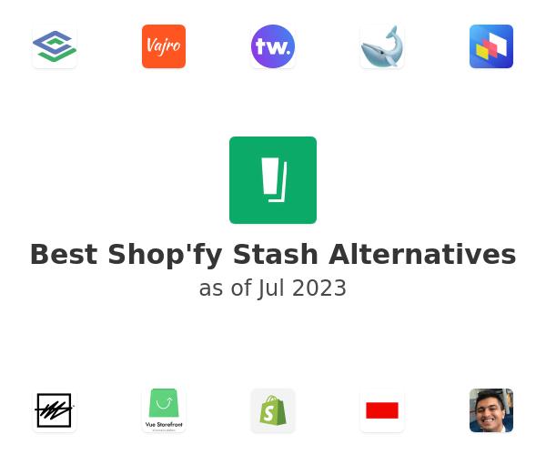 Best Shop'fy Stash Alternatives