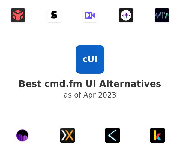 Best cmd.fm UI Alternatives