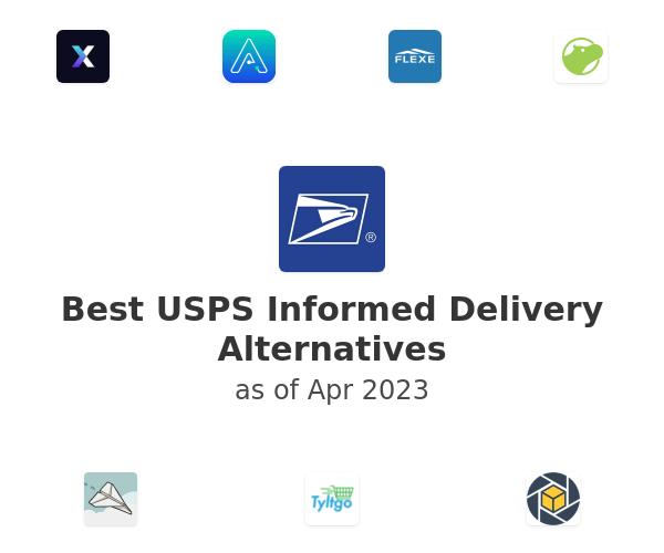Best USPS Informed Delivery Alternatives