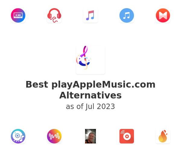 Best playAppleMusic.com Alternatives