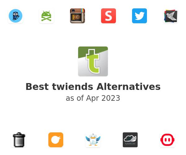 Best twiends Alternatives