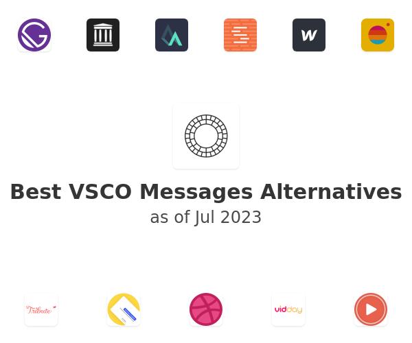 Best VSCO Messages Alternatives