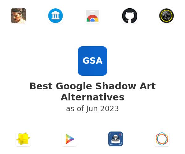 Best Google Shadow Art Alternatives