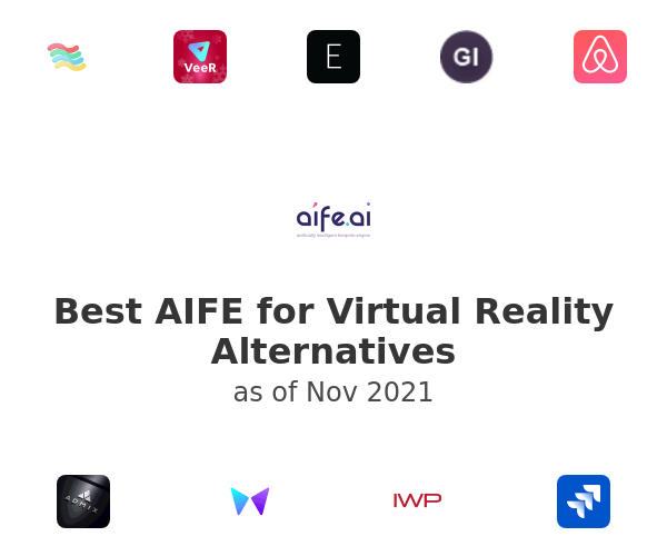 Best AIFE for Virtual Reality Alternatives