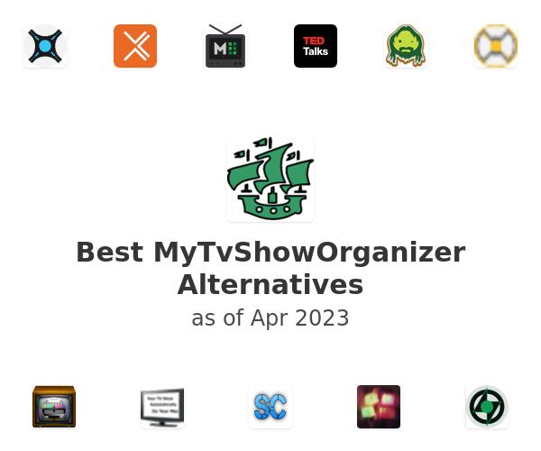Best MyTvShowOrganizer Alternatives