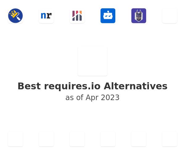 Best requires.io Alternatives