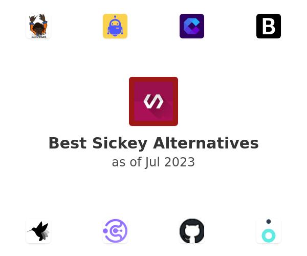 Best Sickey Alternatives