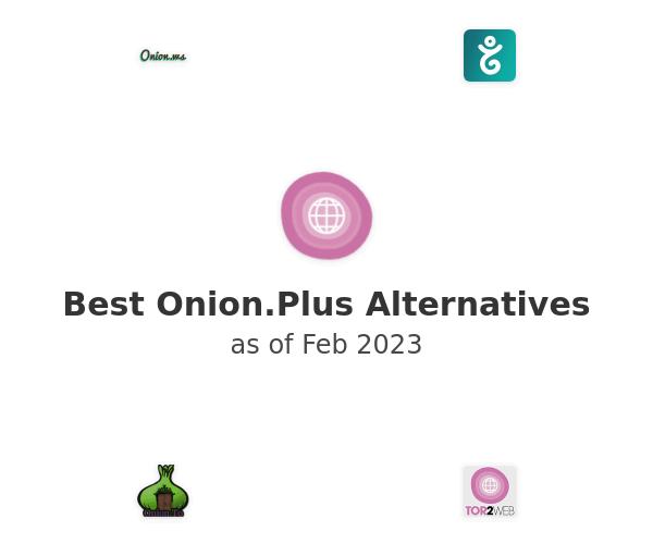 Best Onion.Plus Alternatives