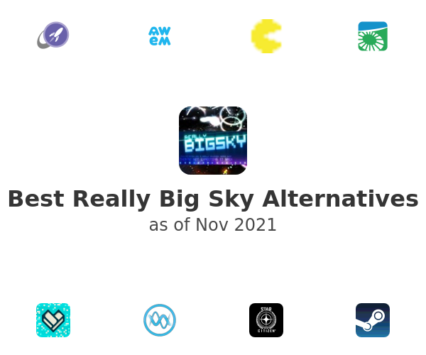 Best Really Big Sky Alternatives