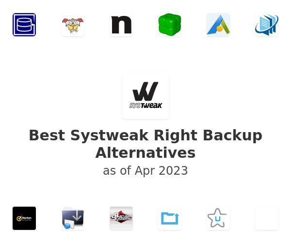 Best Systweak Right Backup Alternatives