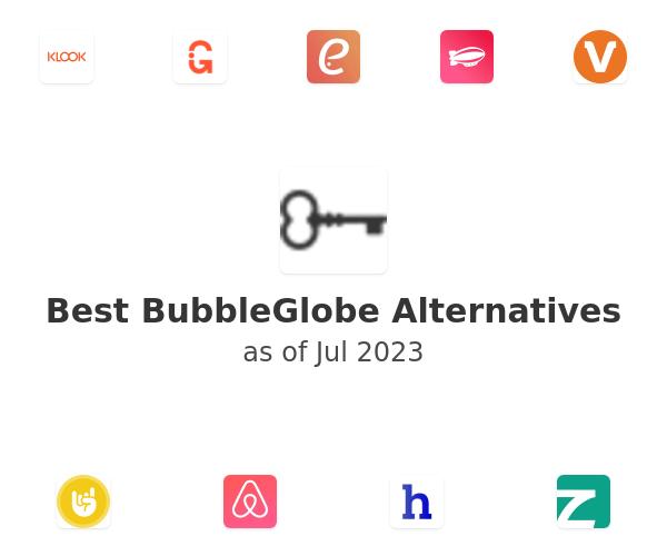 Best BubbleGlobe Alternatives
