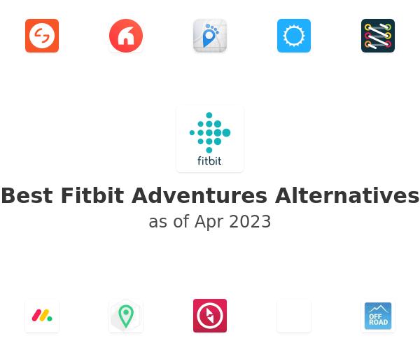 Best Fitbit Adventures Alternatives