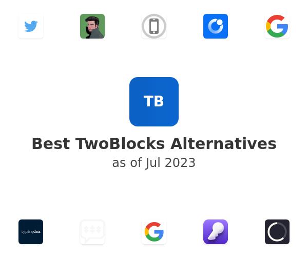 Best TwoBlocks Alternatives