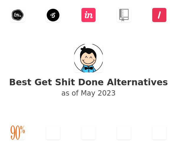 Best Get Shit Done Alternatives